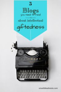 5 Blogs on intellectual giftedness